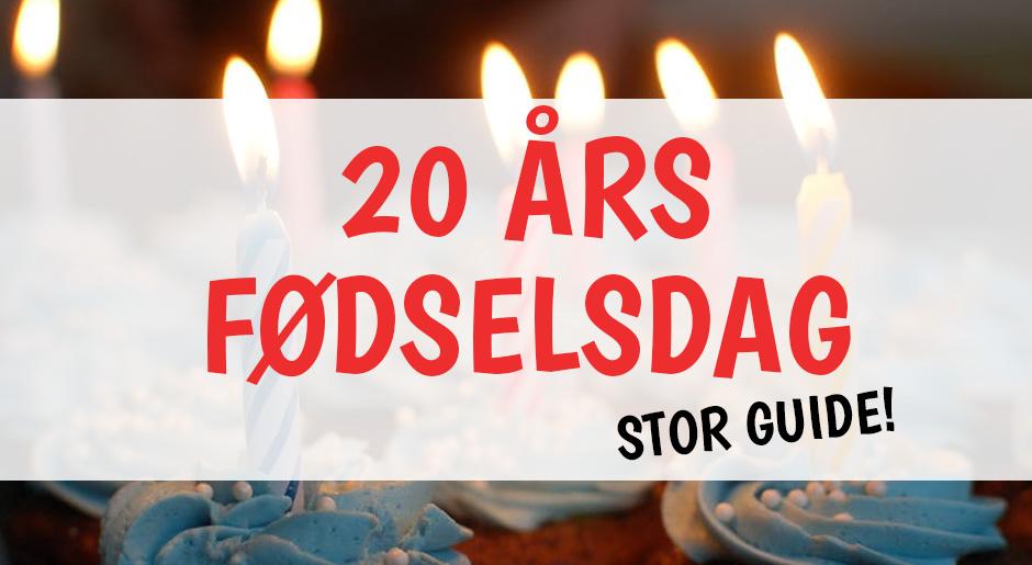d71b0b7feb9 20 års fødselsdag - Hold den BEDSTE 20 års fødselsdag - Guide