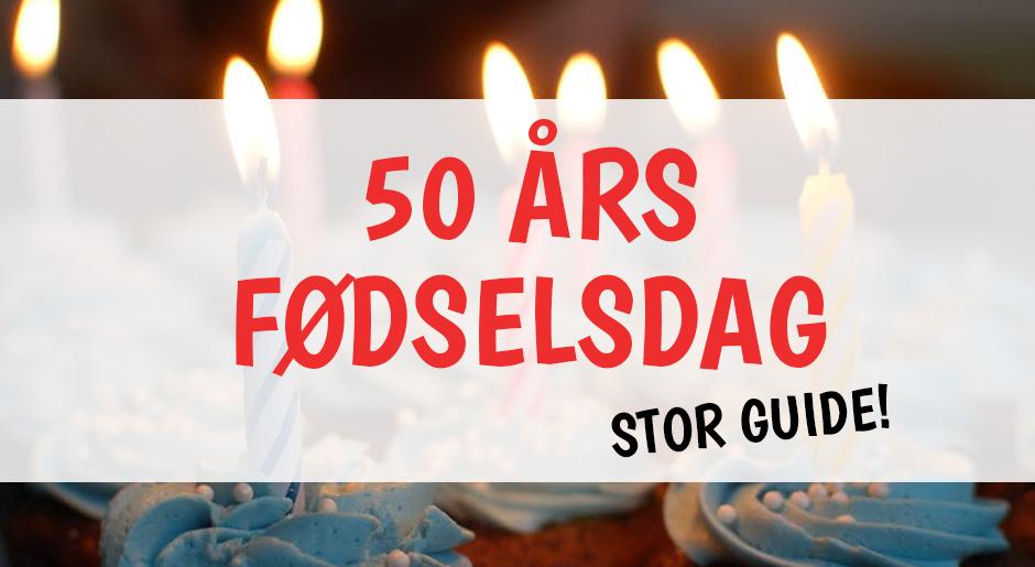 festlige indslag 50 års fødselsdag